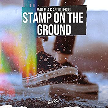 Stamp on the Ground