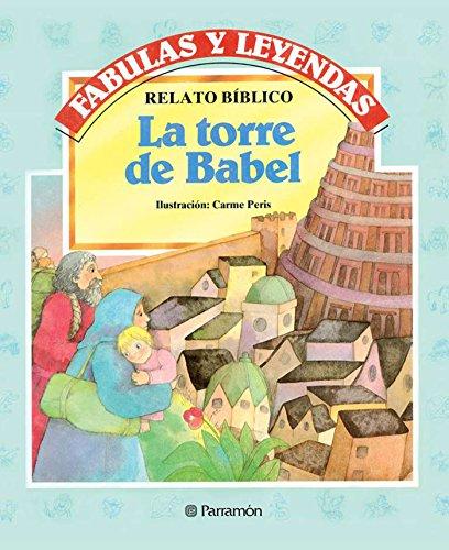 La torre de Babel (Fabulas y leyendas) (Spanish Edition)