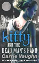 By Carrie Vaughn Kitty and the Dead Mans Hand (Kitty Norville 5) (paperback / softback) Paperback