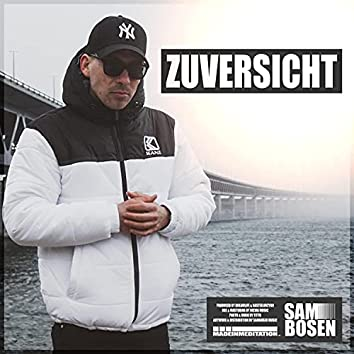 Zuversicht (feat. Dreamlife & NasteeLuvzYou)
