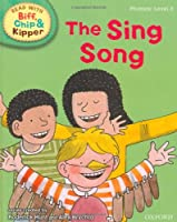 Phonics 3 The Sing Song (Oxford Reading Tree Read with Biff, Chip, and Kipper)