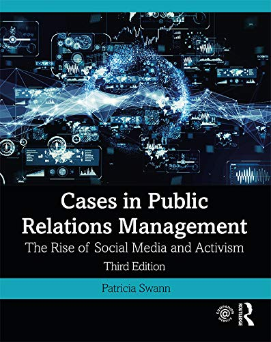 Cases in Public Relations Management: The Rise of Social Media and Activism (English Edition)