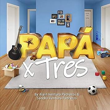 Papa X Tres