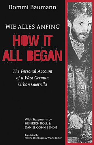 How It All Began: The Personal Account of a West German...