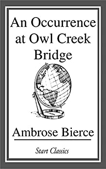 An Occurrence at Owl Creek Bridge (Dover Thrift Editions) by [Ambrose Bierce]