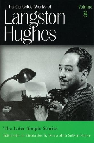 The Later Simple Stories (LH8) (The Collected Works of Langston Hughes)