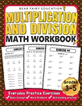 Multiplication and Division Math Workbook for 3rd 4th 5th Grades: Everyday Practice Exercises, Basic Concept, Word Problem, Skill-Building practice