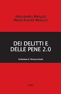 DEI DELITTI E DELLE PENE 2.0 (La Critica Vol. 4) (Italian Edition)