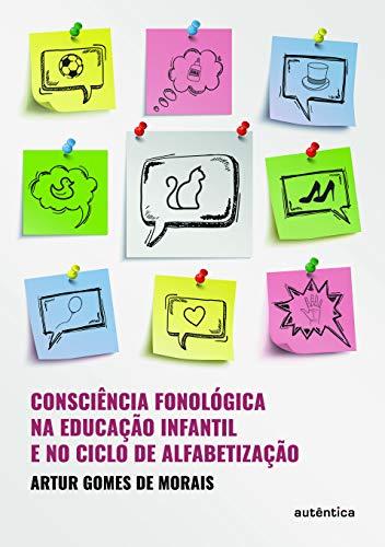 Consciência fonológica na educação infantil e no clico de alfabetização