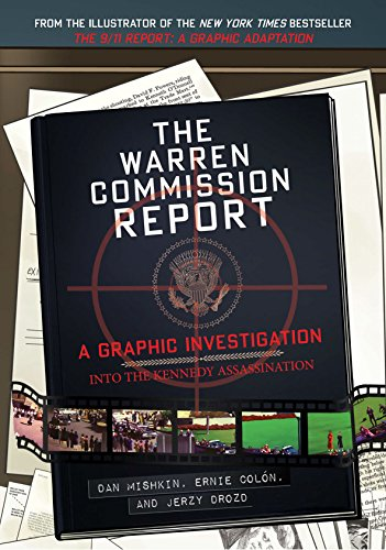 The Warren Commission Report: A Graphic Investigation into t