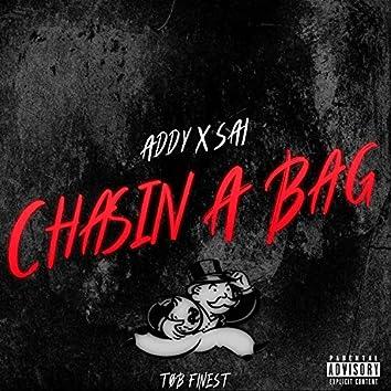 Chasin' A BAG (feat. ADDY & SAI)