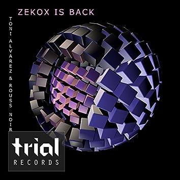 Zekox Is Back