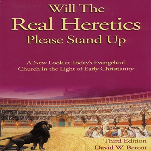 Will the Real Heretics Please Stand Up audiobook cover art