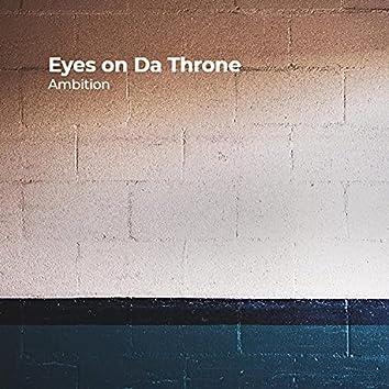 Eyes on Da Throne