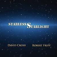 Starless Starlight by DAVID / FRIPP,ROBERT CROSS (2015-04-08)