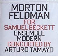 For Samuel Beckett by M. Feldman