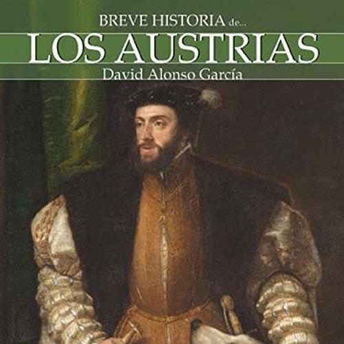 Breve historia de los Austrias audiobook cover art
