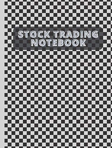 Stock Trading Notebook: Stock Trading Activity Log Book Day Trading