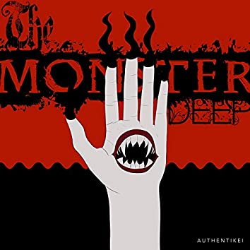 The Monster Deep