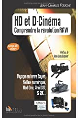 HD et D-Cinéma, comprendre la révolution Raw Relié