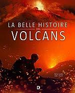 La belle histoire des volcans de Henry Gaudru