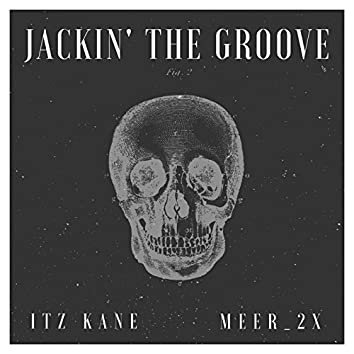 Jackin' the Groove