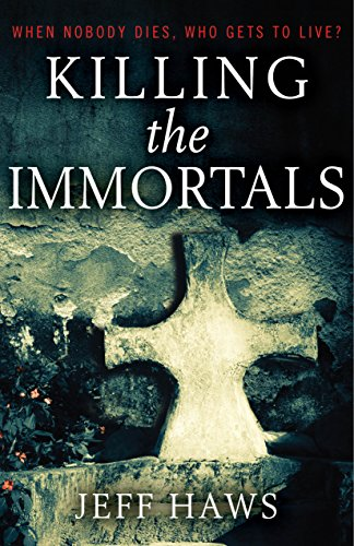 Killing The Immortals by Haws, Jeff ebook deal