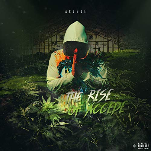 The Rise of Accede [Explicit]