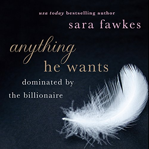 Anything He Wants audiobook cover art