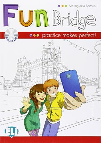 Fun bridge. Per la Scuola elementare. Con CD Audio