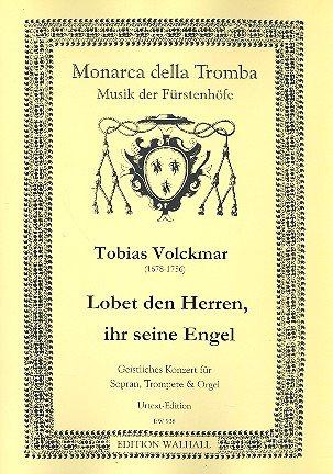 Lobet de heren haar haar engel: voor sopraan, trompet en orgel 2 partituren en instrumentalstem