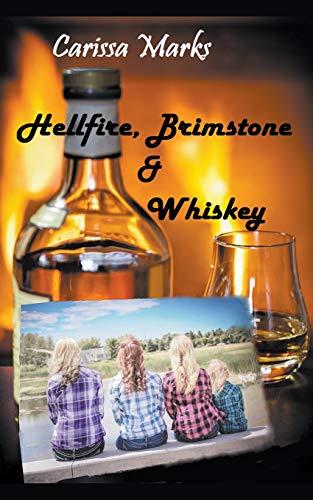 Hellfire, Brimstone & Whiskey
