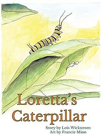Loretta's Caterpillar