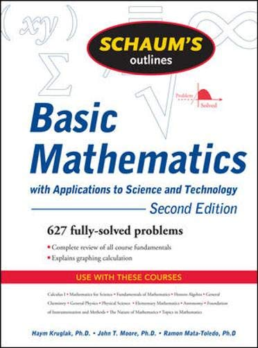 Schaum's Outline of Basic Mathematics with Applications to Science and Technology, 2ed (Schaum's Outline Series)