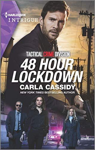 48 Hour Lockdown (Tactical Crime Division Book 1) by [Carla Cassidy]
