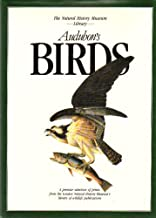 Audubon's Birds: A Selection of the Magnificent Illustrations by John James Audubon First Published 1827-1838 (The Natural History Museum Library) (Natural History Museum Collection)