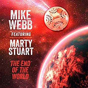 The End of the World (feat. Marty Stuart)