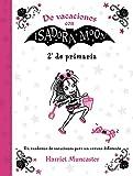 De vacaciones con Isadora Moon (2º de Primaria) (Isadora Moon): Un cuaderno de vacaciones para un ve...