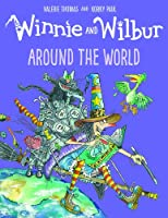 Winnie and Wilbur: Around the World (Winnie & Wilbur)