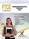 FTCE Prekindergarten/Primary PK-3 (Florida Teacher Certification Examinations (FTCE))