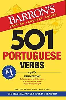 501 Portuguese Verbs (Barron's 501 Verbs) by [John J. Nitti, Michael J. Ferreira]