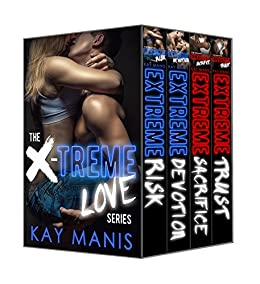 X-Treme Love Series, Books 1-4 by [Kay Manis]