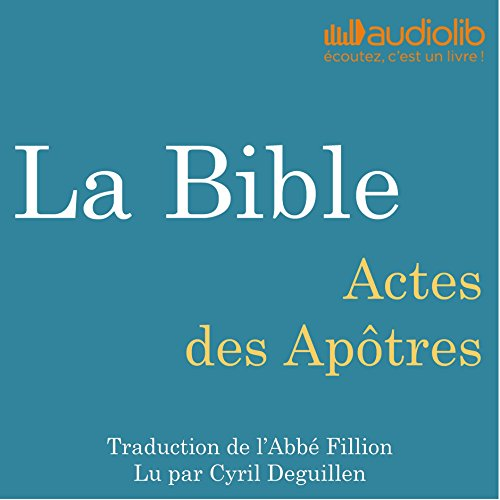 Couverture de La Bible : Actes des Apôtres