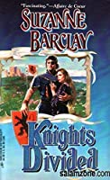 Knights Divided 0373289596 Book Cover