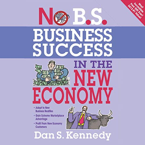 No B.S. Business Success in the New Economy cover art
