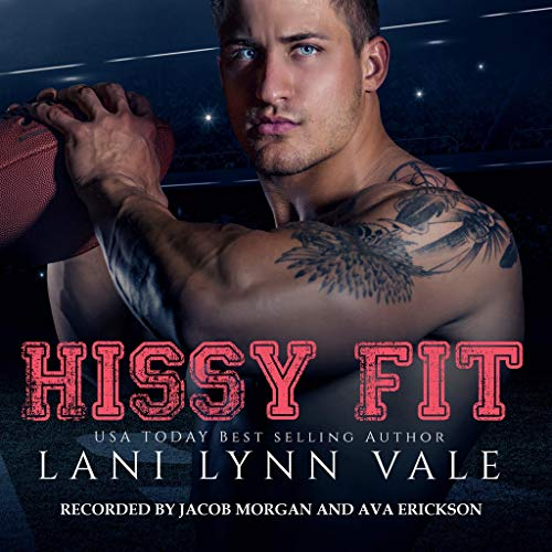 Hissy Fit Audiobook By Lani Lynn Vale cover art