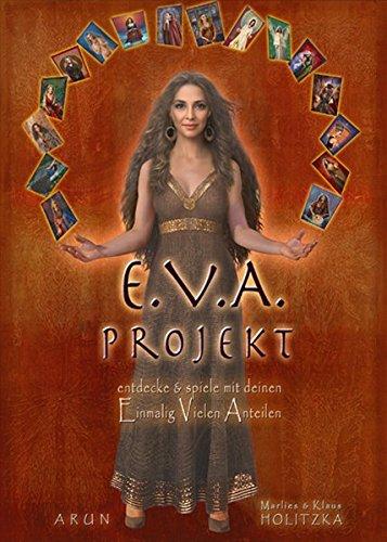 Das .E.V.A.-Projekt: entdecke & spiele mit deinen Einmalig Vielen Anteilen
