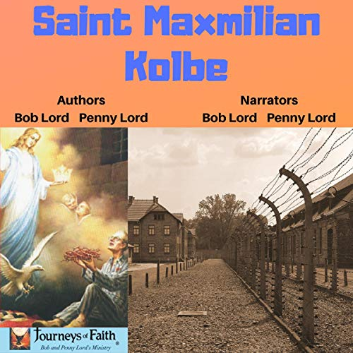 Saint Maxmilian Kolbe audiobook cover art