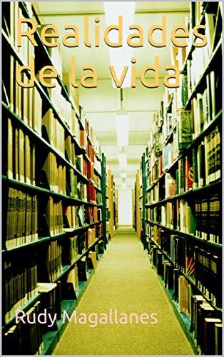Realidades de la vida (Spanish Edition)
