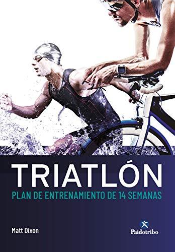 Triatlón: Plan de entrenamiento de 14 semanas